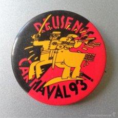 Pins de colección: CHAPA CARNAVAL DE REUS REUSENCS CARNAVAL 93 DIAMETRO 4,5 CM. Lote 61302791