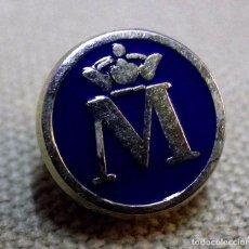 Pins de colección: ANTIGUO PIN, M CORONADA, FNMT, CECA DE MADRID, FABRICA NACIONAL DE MONEDA Y TIMBRE. Lote 63411792