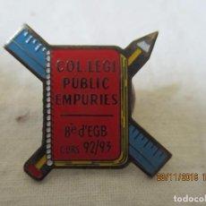 Pins de colección: PIN COLLEGI PUBLIC EMPURIES. Lote 67961245