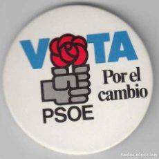 Pins de colección: CHAPA POLÍTICA PSOE ELECCIONES GENERALES 1982 SOCIALISTA FELIPE GONZÁLEZ. Lote 80311873