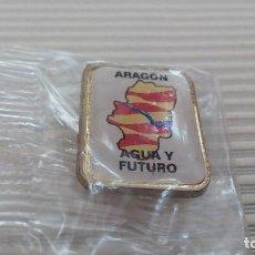 Pins de colección: PIN CHAPA ARAGON AGUA Y FUTURO. Lote 80402681