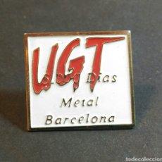 Pins de colección: PIN UGT 5000 DÍAS METAL BARCELONA POLITICA. Lote 81214739