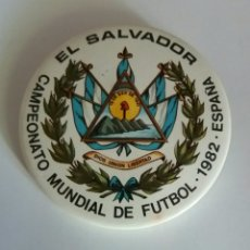 Pins de colección: MUNDIAL FUTBOL ESPAÑA 82, EL SALVADOR, MUY RARA. Lote 86983860