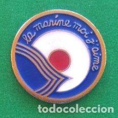 Pins de colección: PIN LA MARINE MOI J'AIME . Lote 95815515