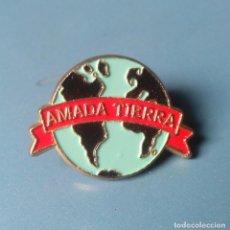 Pins de colección: PIN ECOLOGISTA. AMADA TIERRA. ECOLOGIA. ECOLOGISMO.. Lote 97899283
