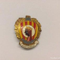 Pins de colección: INSIGNIA ANTIGUA DE MONTSERRAT =. Lote 100395223