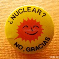 Pins de colección: CHAPA OCHENTERA - ANTIGUO PIN DE LOS AÑOS 80 - ¿ NUCLEAR ? NO, GRACIAS - 25 MM.. Lote 244783460