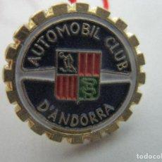Pins de colección: PIN AUTOMÓVIL CLUB ANDORRA - ESMALTADA. Lote 104057699