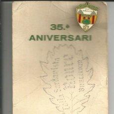 Pins de colección: PIN *GRUP SARDANISTA ROURE*- 35º ANIVERSARI. Lote 104325279