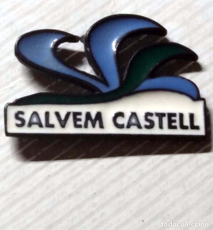 PINS - PIN - SALVEM CASTELL (Coleccionismo - Pins)