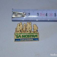 Pins de colección: COLECCIÓN PINS PIN PARA ROPA SA NOSTRA BANCO ENTIDAD BANCARIA DIARIO DE MALLORCA ISLAS BALEARES. Lote 114968939