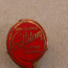Pins de colección: ANTIGUA INSIGNIA DE OJAL PARA SOLAPA CONFECCIONES EDLITAM SIEMPRE CAE BIEN. Lote 119937223