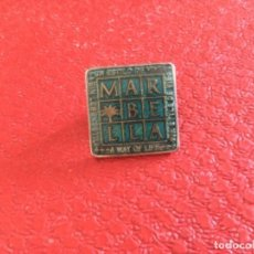 Pins de colección: PIN DE MARBELLA. UN ESTILO DE VIDA. Lote 121221751