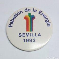 Pins de colección: CHAPA EXPO 92 SEVILLA PABELLON DE LA ENERGIA. Lote 121860306