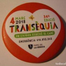 Pins de colección: CHAPA PIN TRANSEQUIA 34ªEDICIO 4 MARÇ 2018 MANRESA. Lote 134882554