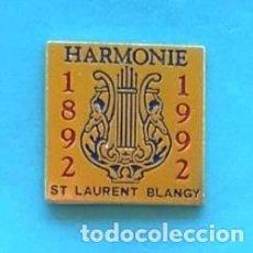 Pins de colección: PIN HARMONIE ST LAURENT BLANGY. Lote 137273146
