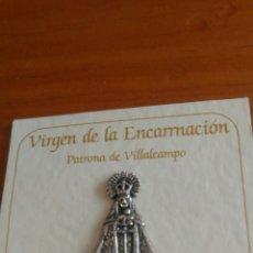 Pins de colección: PIN PLATA DE LEY, VIRGEN DE LA ENCARNACIÓN, VILLALCAMPO, ZAMORA. Lote 137902286
