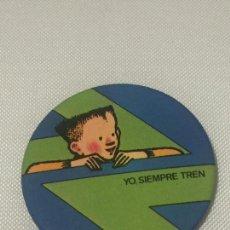 Pins de colección: CHAPA YO, SIEMPRE TRAN. RENFE.. Lote 140520242