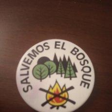 Pins de colección: CHAPA REIVINDICATIVA. SALVEMOS EL BOSQUE. (PIN). Lote 143652718