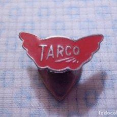 Pins de colección: INSIGNIA PARA OJAL DE SOLAPA - TARCO - SIN DETERMINAR POR EL MOMENTO . Lote 146706854