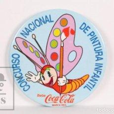 Pins de colección: CHAPA / INSIGNIA DE AGUJA - COCA COLA / COCACOLA. CONCURSO NACIONAL DE PINTURA INFANTIL - MARIPOSA. Lote 156068326
