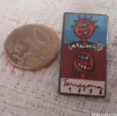 Pins de colección: PIN CARNAVAL 1995 TARRAGONA. Lote 156618590