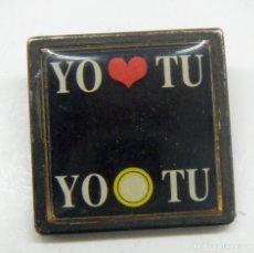 Pins de colección: PIN YO TU. Lote 158183314