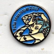Pins de colección: PIN-FALLA MUNICIPAL 2007. Lote 164748650