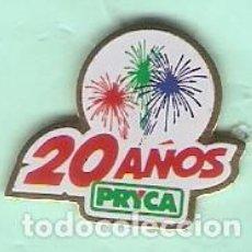 Pins de colección: 1 PIN /PINS PUBLICITARIO - 20 AÑOS PRYCA. Lote 166201182