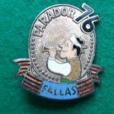 Pins de colección: INSIGNIA ESMALTADA PIN DE FALLERO FALLA PARADOR VALENCIA 1976. Lote 166722518