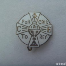 Pins de colección: ANTIGUO BROCHE CRISTIANO : POR CRISTO REY . Lote 167189500