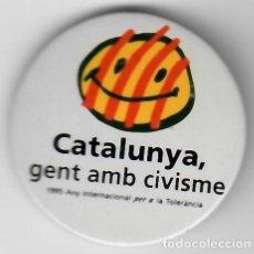 Pins de colección: COLECCIONISMO DE CHAPAS / CATALUNYA, GENT AMB CIVISME - 1995 ANY INTERNACIONAL PER A LA TOLERÀNCIA. Lote 167213664