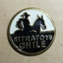 Pins de colección: ANTIGUA INSIGNIA NITRATO DE CHILE. Lote 168127857