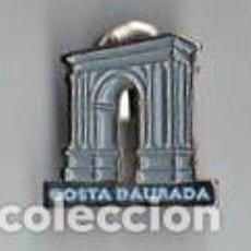 Pins de colección: PIN ARC DE BARA. RODA DE BARA. TARRAGONA. COSTA DAURADA. ARCO ROMANO. COSTA DORADA. PINS.. Lote 168128108