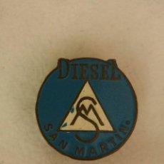 Pins de colección: DIESEL SAN MARTIN-INSIGNIA PARA SOLAPA-OJAL. Lote 168845576