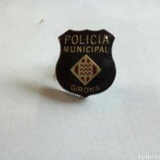 Pins de colección: PIN POLICÍA MUNICIPAL GIRONA. Lote 170825745
