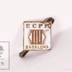 Pins de colección: RARA INSIGNIA ESMALTADA COMUNISTA - ESTADO CATALÁN. PARTIDO PROLETARIO / ECPP BADALONA - AÑOS 30. Lote 171097495