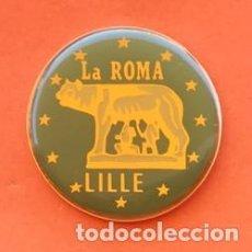Pins de colección: PIN LA ROME LILLE. Lote 171803055