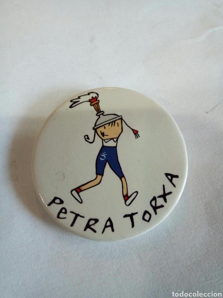 CHAPA DE PETRA TORXA (Coleccionismo - Pins)