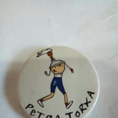 Pins de colección: CHAPA DE PETRA TORXA. Lote 171968313
