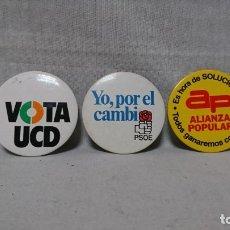 Pins de colección: LOTE CHAPA POLÍTICA AÑOS 80,PSOE, AP Y UCD, 5,5 CM DIÁMETRO . Lote 174208609