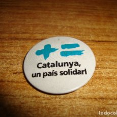 Pins de colección: (TC-230/19) CHAPA PIN AGUJA TEMA POLITICO CATALUNYA UN PAIS SOLIDARI. Lote 177735009