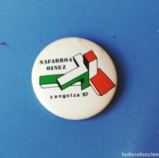 Pins de colección: CHAPA POLITICA. NAFARROA OINEZ 1987. ZANGOTZA. IKASTOLAS. EUSKARAZ (PINS POLITICOS, CHAPAS POLITICAS. Lote 178267898