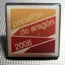 Pins de colección: PIN EXPO ZARAGOZA PABELLON ARAGON. Lote 179091237