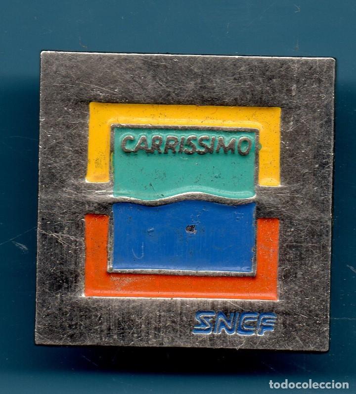 VESIV PIN SNCF CARRISSIMO (Coleccionismo - Pins)