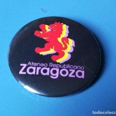 Pins de colección: CHAPA POLITICA. ATENEO REPUBLICANO. ZARAGOZA. Lote 188707731