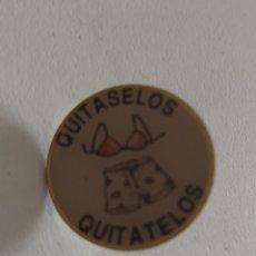 Pins de colección: PIN QUITÁSELO QUITATELÓ. Lote 194503683