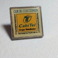 Pins de colección: PIN CLUB DEL COLECCIONISTA CABITEL. TELEFÓNICA. Lote 194646560