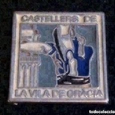 Pins de colección: PRECIOSO PIN CASTELLERS DE LA VILA DE GRACIA. Lote 194968800
