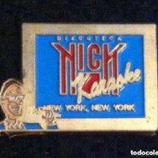 Pins de colección: PIN ANTIGUA DISCOTECA NICK (BARCELONA). Lote 194969030